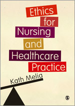 Ethics for Nursing and Healthcare Practice | SAGE