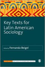 Beigel - Key Texts for Latin American Sociology