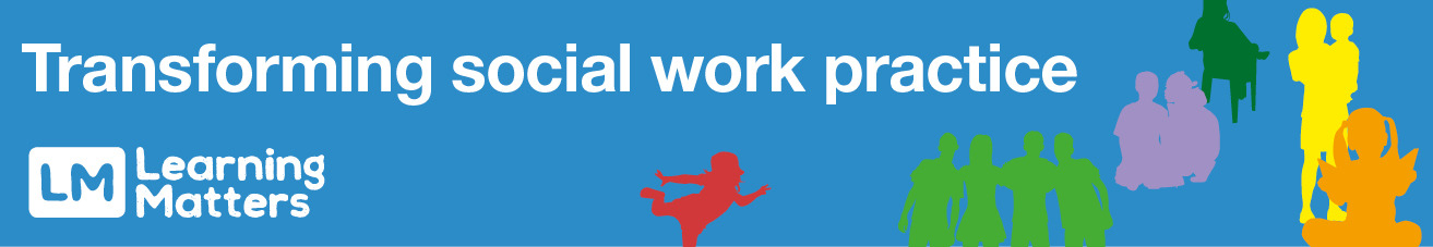 blue banner with multi-colored silhouettes, copy; transforming social work practice series