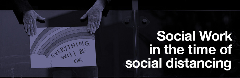 Social Work in the time of social distancing
