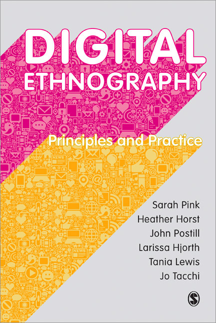 Pink et al, Digital Ethnography