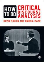 Machin How to Do Critical Discourse Analysis