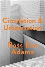 Circulation and Urbanization