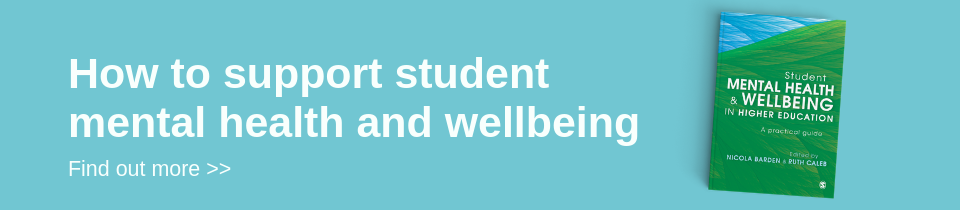 How to support student mental health and wellbeing in higher education