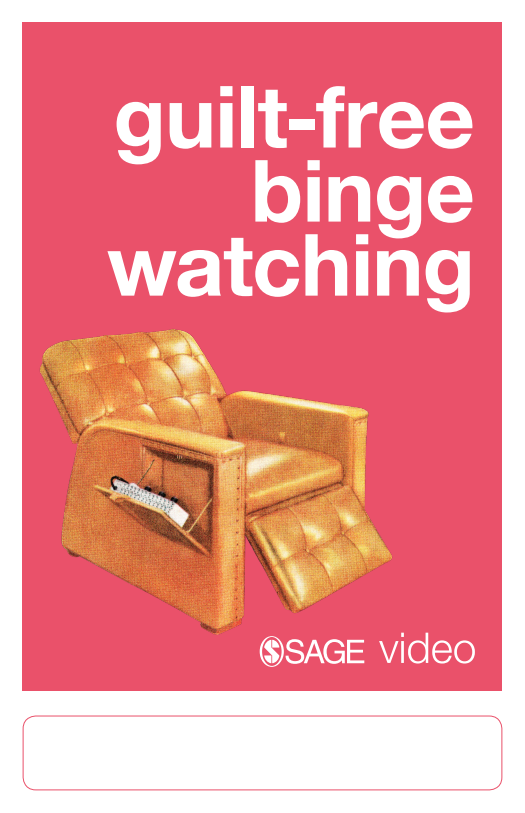 SAGE Video poster_binge