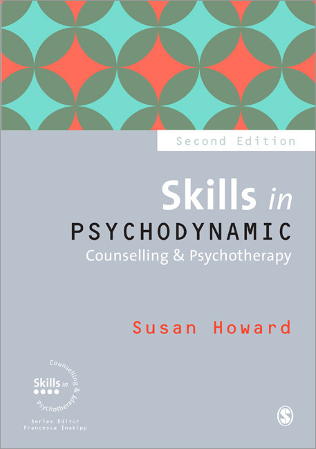 Skills in Psychodynamic Counselling and Psychotherapy book cover