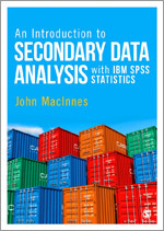 Front cover of: An Introduction to Secondary Data Analysis with IBM SPSS Statistics