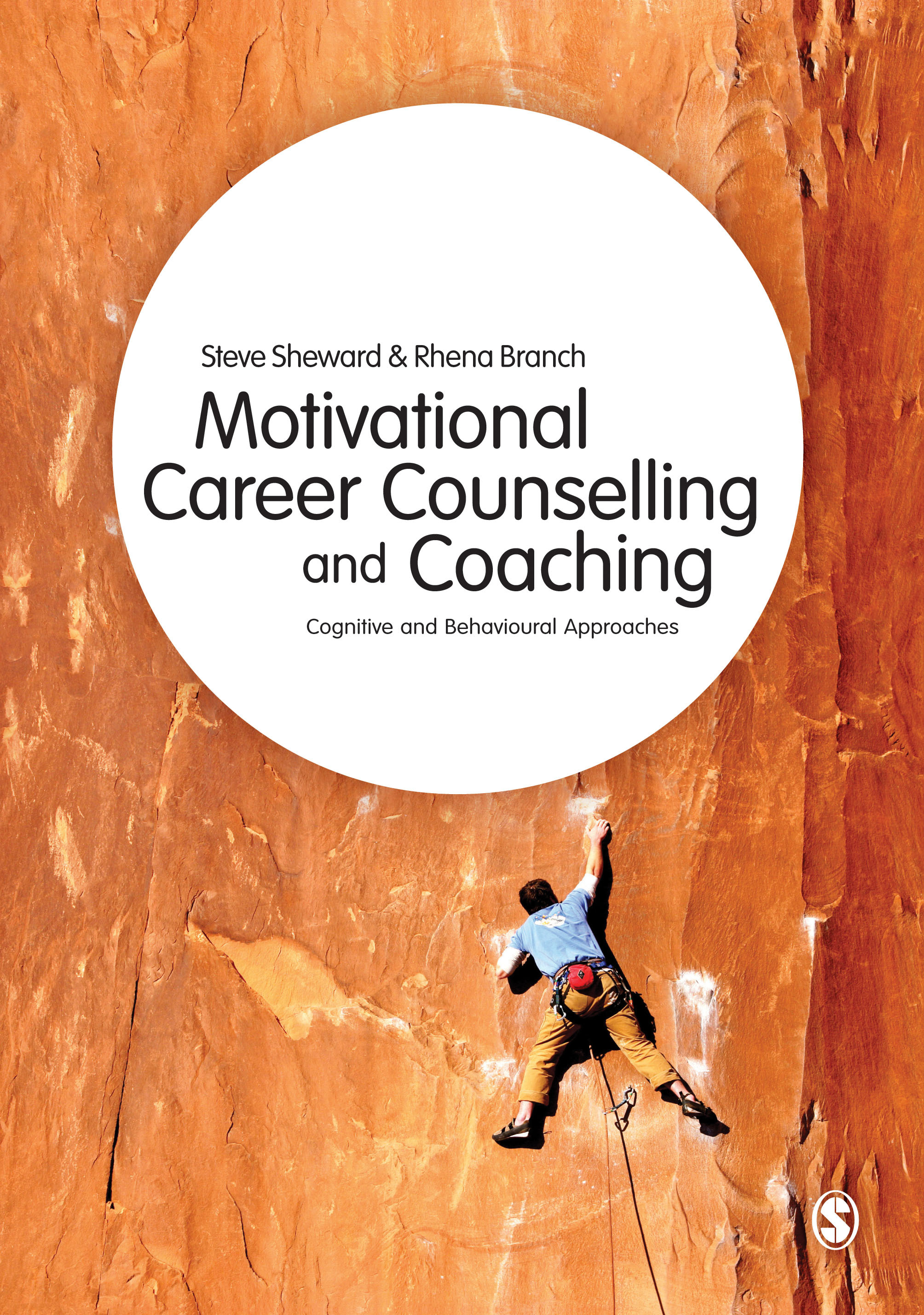 Motivational Career Counselling and Coaching: Cognitive and Behavioural Approaches cover image