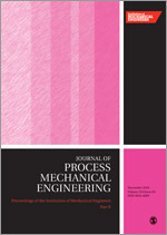 Proceedings of the Institution of Mechanical Engineers, Part E: Journal of Process Mechanical Engineering