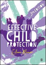 Effective Child Protection Sage Publications Ltd