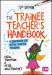 The Trainee Teacher's Handbook