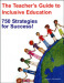 The Teacher's Guide to Inclusive Education