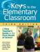 Keys to the Elementary Classroom