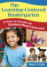 The Learning-Centered Kindergarten