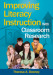 Improving Literacy Instruction With Classroom Research