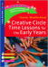 Creative Circle Time Lessons for the Early Years
