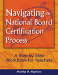 Navigating the National Board Certification Process