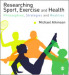 Researching Sport, Exercise & Health