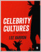 Celebrity Cultures