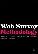 Callegaro's Web Survey Methodology