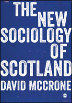 McCrone - The New Sociology of Scotland
