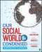 Our Social World: Condensed