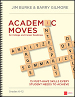 academic moves for college and career readiness grades 612 15 musthave skills every student needs to achieve corwin literacy